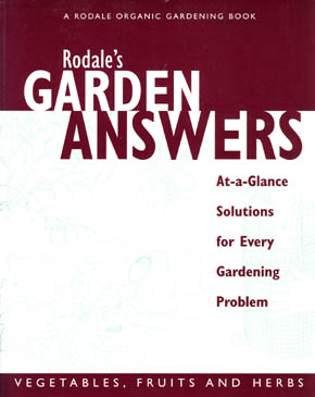 Rodale´s Garden Answers - Vegetables, Fruits and Herbs
