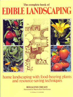 The Complete book of Edible Landscaping